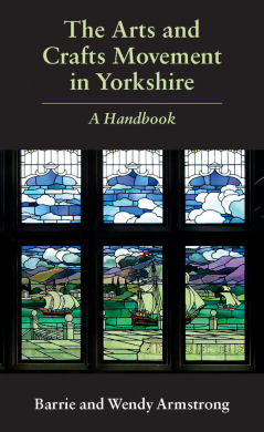 The Arts and Crafts Movement in Yorkshire